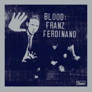 Blood (Franz Ferdinand album) - Image: Blood Franz Ferdinand