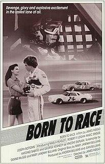 <i>Born to Race</i> (1988 film) 1988 film by James Fargo