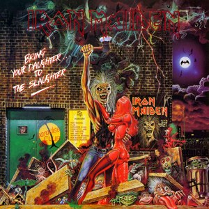 Bring Your Daughter... to the Slaughter - Image: Bring Your Daughter... to the Slaughter (Iron Maiden single cover art)