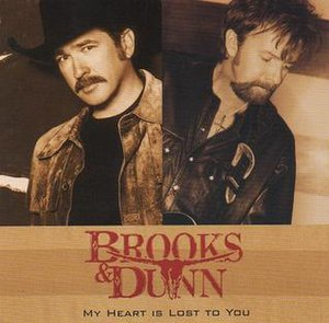 My Heart Is Lost to You - Image: Brooks & Dunn My Heart is Lost