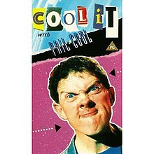 "The front cover for the video release of the ""best of"" Series 1 of Cool It in 1985."