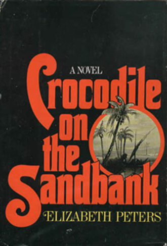 Amelia Peabody series - First edition cover for Crocodile on the Sandbank (1975), book 1 of the series
