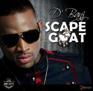Scapegoat (D'banj song) - Image: D'banj's Scapegoat Cover