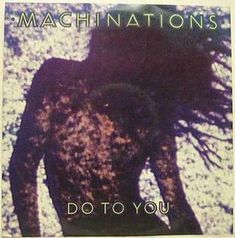 Do to You - Image: Do to You by Machinations