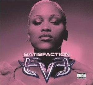 Satisfaction (Eve song) - Image: Eve Satisfaction