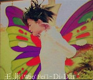 Di-Dar - Image: Faye Wong Di Dar