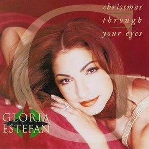 Christmas Through Your Eyes - Image: Gloria Estefan Christmas Through Your Eyes
