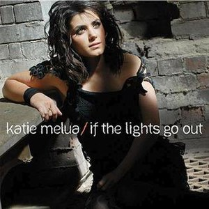 If the Lights Go Out - Image: Katie Melua If the Lights Go Out