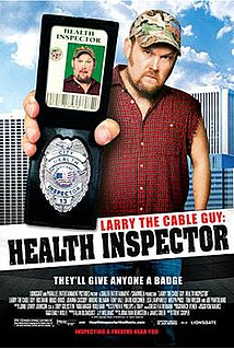 <i>Larry the Cable Guy: Health Inspector</i> 2006 American film