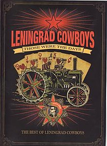 Leningrad Cowboys Those Were the Days compilation.jpg