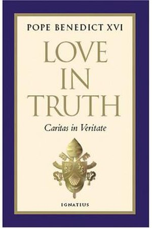 Caritas in veritate - Hard copies of the encyclical have been published by Ignatius Press