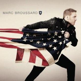 Marc Broussard (album) - Image: Marc Broussard Self Titled