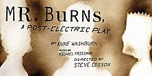 Mr. Burns, a Post-Electric Play poster.jpg