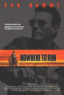 <i>Nowhere to Run</i> (1993 film) 1993 American film directed by Robert Harmon