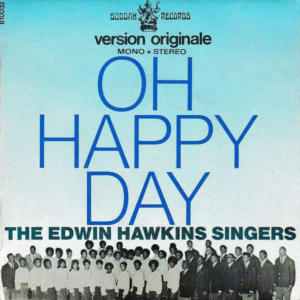 Oh Happy Day - Image: Oh Happy Day Edwin Hawkins Singers