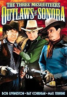 <i>Outlaws of Sonora</i> 1938 film by George Sherman