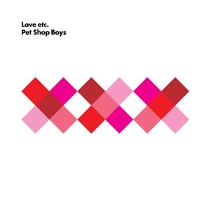 Love Etc. - Image: Pet Shop Boys Love etc single cover