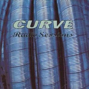 Radio Sessions (Curve album) - Image: Radio Sessions Curve Album Cover