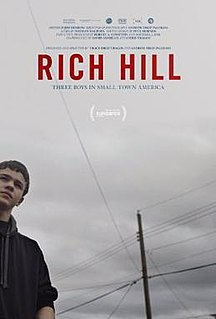 <i>Rich Hill</i> (film) 2014 documentary film directed by Andrew Droz Palermo and Tracy Droz Tragos