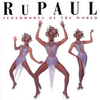 Supermodel of the World - Image: Ru Paul Super Modelofthe World