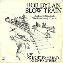Slow Train (Bob Dylan song) - Wikipedia