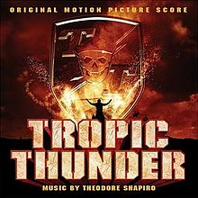 Tropic Thunder Original Motion Picture Score Wikipedia