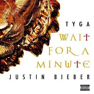 Wait for a Minute - Image: Wait for a minute tyga justin bieber