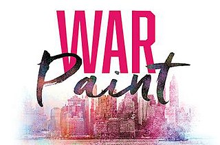 <i>War Paint</i> (musical) musical premiered in 2016