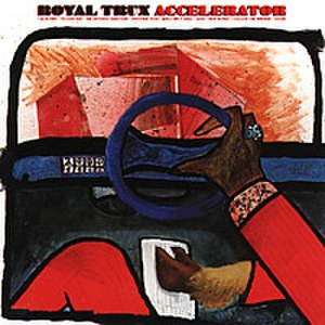 Accelerator (Royal Trux album) - Image: Accelerator royal trux