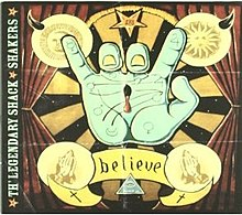 Believe (Th' Legendary Shack Shakers album).jpg