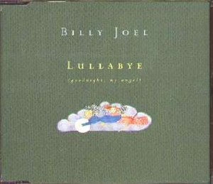 Lullabye (Goodnight, My Angel) - Image: Billy Joel Lullaby