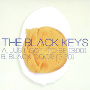 Just Got To Be - Image: Black keys just got to be