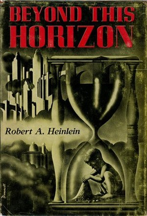Beyond This Horizon - First single volume edition - 1948