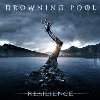 Resilience (Drowning Pool album) - Image: Drowning Pool Resilience