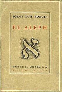 <i>The Aleph</i> (short story collection) 1949 book of short stories by Jorge Luis Borges