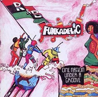 One Nation Under a Groove - Image: Funkadelic One Nation Under a Groove