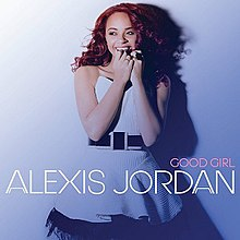 A blue background and the woman with a blue skirt. The white word of performer is 'ALEXIS JORDAN' and the pink word is 'GOOD GIRL'