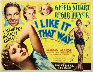 <i>I Like It That Way</i> 1934 film by Harry Lachman