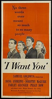 <i>I Want You</i> (1951 film) 1951 film by Mark Robson