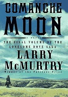 <i>Comanche Moon</i> novel by Larry McMurtry