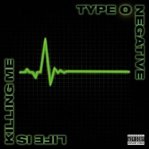 Life Is Killing Me - Image: Lifekillingme