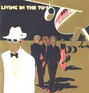 Skyhooks (band) - Skyhooks' debut album Living in the 70's