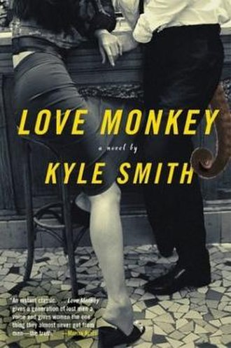 Love Monkey (novel) - Cover to the first USA edition