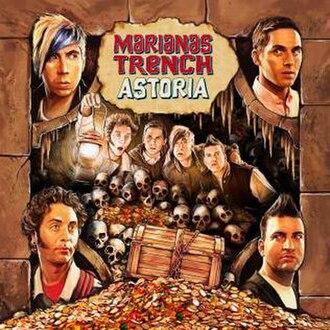 Astoria (Marianas Trench album) - Image: Marianas Trench Astoria (Official Album Cover)
