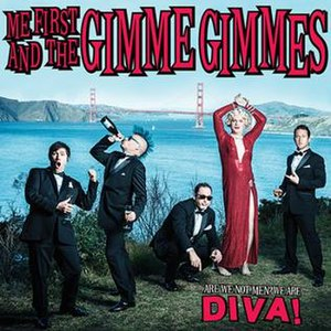 Are We Not Men? We Are Diva! - Image: Me First and the Gimme Gimmes Are We Not Men cover