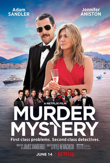 <i>Murder Mystery</i> (film) 2019 comedy film directed by Kyle Newacheck