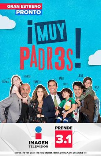 Muy padres - Muy padres promotional poster
