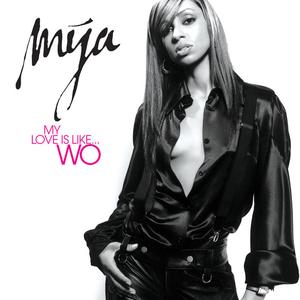 My Love Is Like...Wo - Image: Mya My Love Is Like Wo