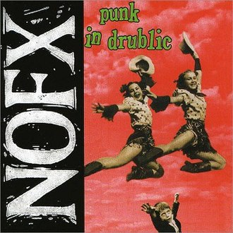 Punk in Drublic - Image: NOFX Punk in Drublic cover