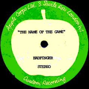 Name of the Game (Badfinger song) - Image: Name of the Game Badfinger Acetate